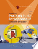 Performing with Projects for the Entrepreneur  Microsoft Office 2007