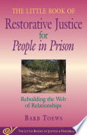 Little Book of Restorative Justice for People in Prison Book PDF