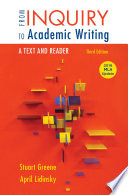 From Inquiry to Academic Writing  A Text and Reader  2016 MLA Update Edition
