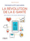 illustration Prévenir plutôt que guérir, la révolution de la e-santé