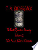 The Best Of Justice Security Volume 2   The Four Short Stories