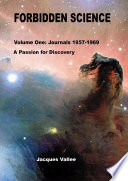 Ebook Forbidden Science - Volume One Epub Jacques Vallee Apps Read Mobile