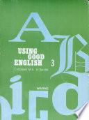 Using Good English