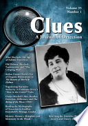 Clues: A Journal of Detection, Vol. 35, No. 1 (Spring 2017) Scholarship On Mystery And Detective