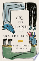 In the Land of Armadillos Two Time Pushcart Prize Nominee Set In