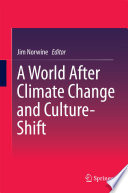 A World After Climate Change and Culture Shift
