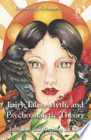 Fairy Tales  Myth  and Psychoanalytic Theory