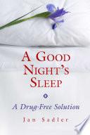 A Good Night s Sleep