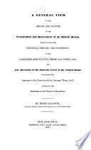 A general view of the origin and nature of the Constitution and government of the United States