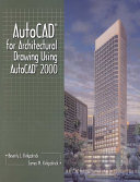 AutoCAD for Architectural Drawing Using AutoCAD 2000