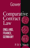 Comparative Contract Law: England, France, Germany