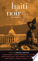 Haiti Noir 2 Classics The Port Au Prince Marriage Special Was Included