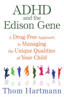 ADHD and the Edison Gene Book