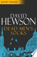 Dead Men's Socks (Short Reads) Nic Costa Detective Series Set In