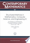 Structured Matrices in Mathematics  Computer Science  and Engineering
