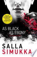 As Black As Ebony by Salla Simukka
