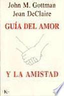 Guía del amor y la amistad