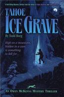 Tahoe Ice Grave