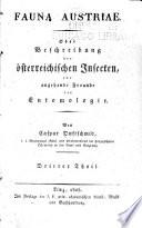 Fauna Austriae, oder Beschreibung der österreischischen insecten für angehende freunde der entomologie