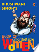 Khushwant Singh s Book of Unforgettable Women