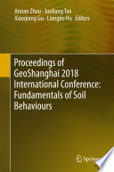 Proceedings Of Geoshanghai 2018 International Conference Fundamentals Of Soil Behaviours