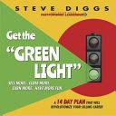 Get the GREEN LIGHT!