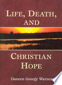Life  Death  and Christian Hope