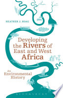 Developing the Rivers of East and West Africa Development Of Modern Africa? How Did African And