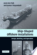 Ship Shaped Offshore Installations