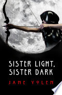 Sister Light Sister Dark