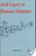 Arab Legacy to Humour Literature