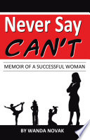 Never Say Can T