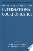 Fifty Years of the International Court of Justice