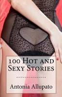 100 Hot and Sexy Stories