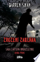 Sága Lartena Hroozleyho - Zrození zabijáka