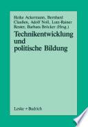 Technikentwicklung und Politische Bildung