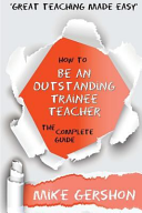 How To Be An Outstanding Trainee Teacher