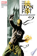 Immortal Iron Fist Vol  1