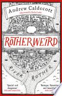 Rotherweird by Andrew Caldecott