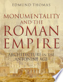 Monumentality and the Roman Empire