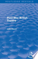Post War British Theatre  Routledge Revivals