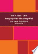 Die Außen- und Europapolitik der Linkspartei auf dem Prüfstand