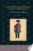A Seventeenth Century Odyssey in East Central Europe