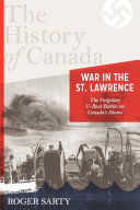 The History of Canada Series: War in the St. Lawrence