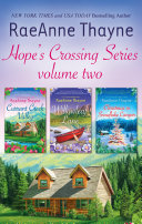 Hope s Crossing Series Volume 2 Currant Creek Valley Willowleaf Lane Christmas In Snowflake Canyon