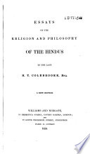 Essays on the Religion and Philosophy of the Hindus