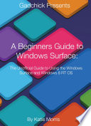A Beginners Guide to Windows Surface