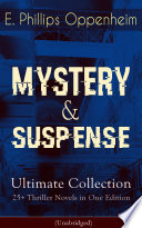 mystery suspense ultimate collection 25 thriller novels in one edition unabridged