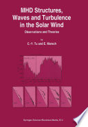 MHD Structures  Waves and Turbulence in the Solar Wind