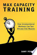 Max Capacity Training